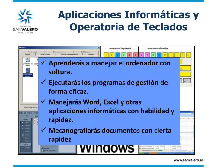 Aplicaciones Informáticas y Operatoria de Teclados
