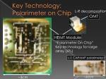 key technology polarimeter on chip
