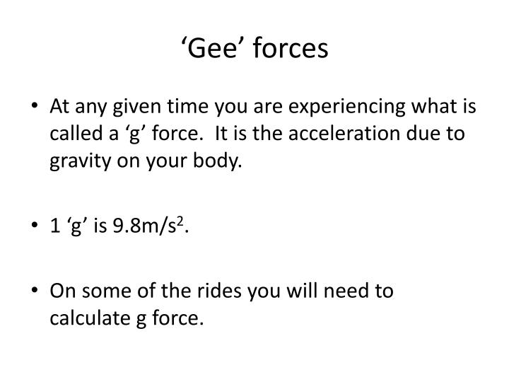 'Gee' forces