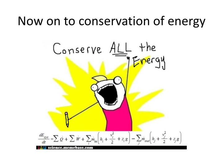 Now on to conservation of energy