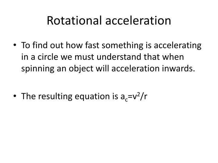 Rotational acceleration