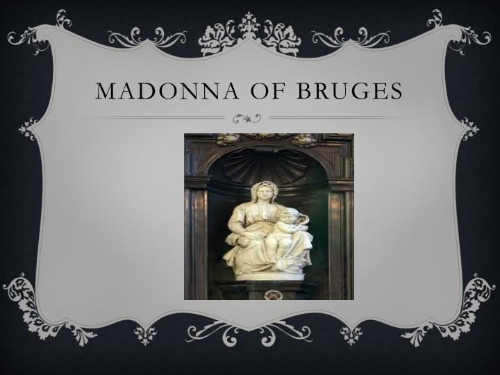 Madonna of