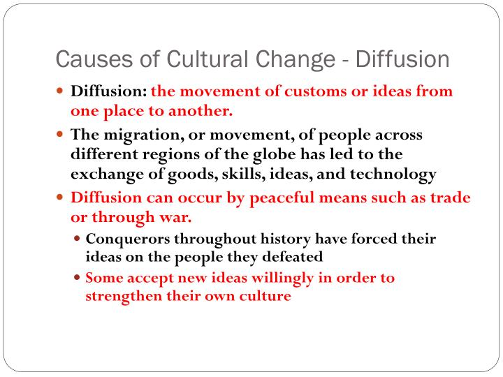 Causes of Cultural Change - Diffusion