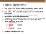 5 quick questions2