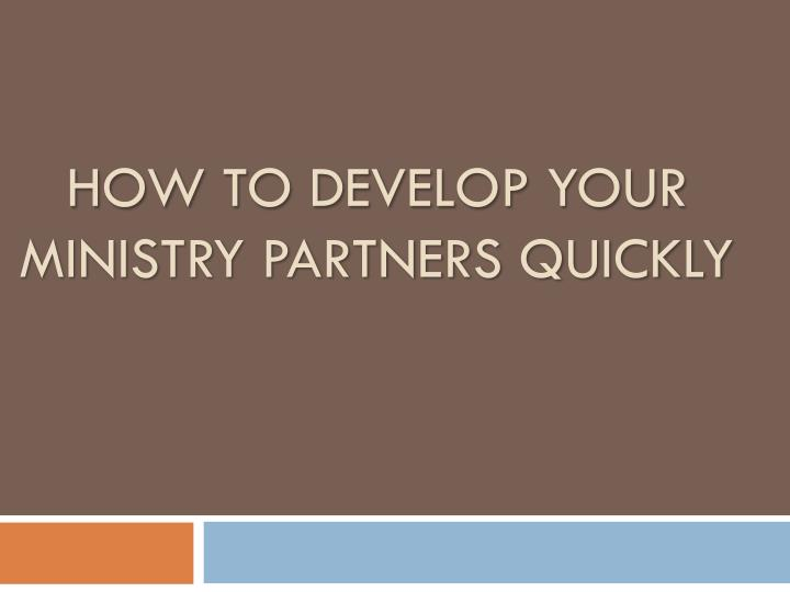 How to develop your ministry partners quickly