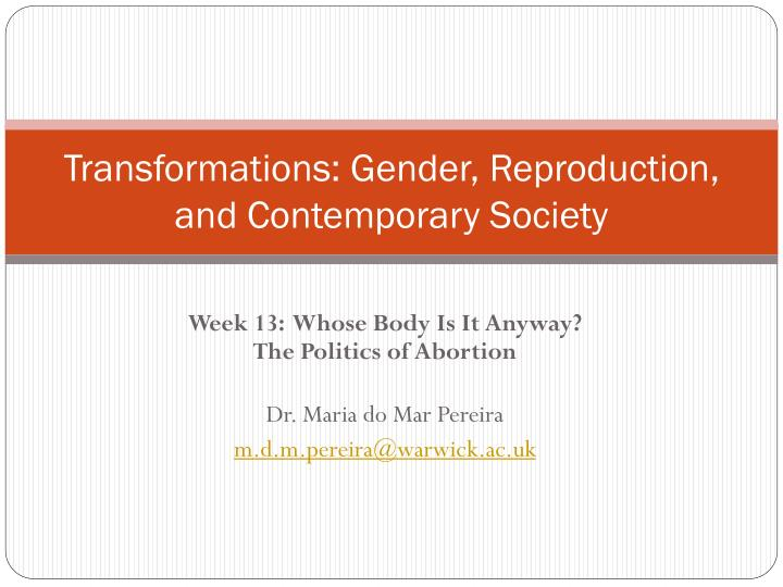 Transformations gender reproduction and contemporary society
