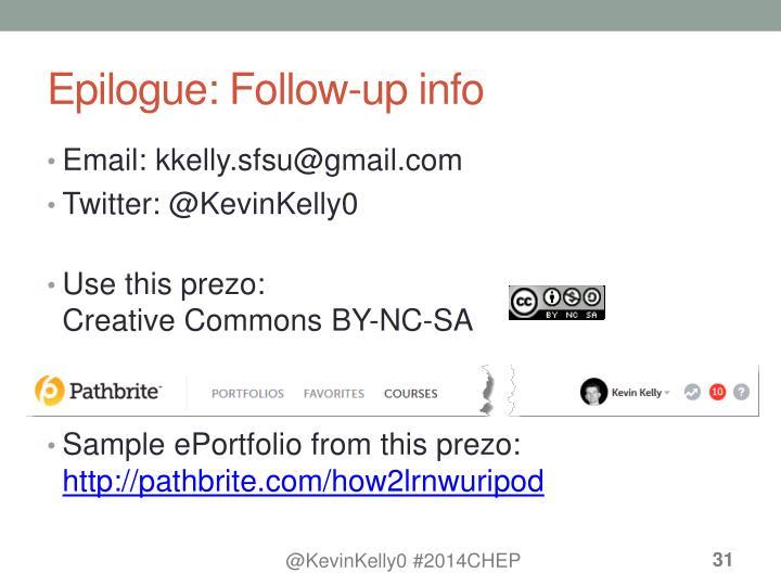 Epilogue: Follow-up info