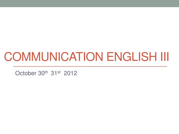 communication english iii n.