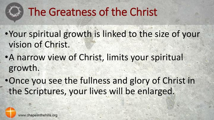 The greatness of the christ1