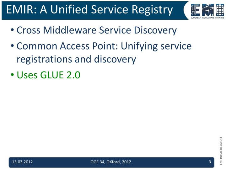 Ppt using glue 2 0 in practice with emi registry emir for Service registry