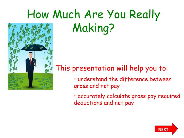 how much are you really making n.