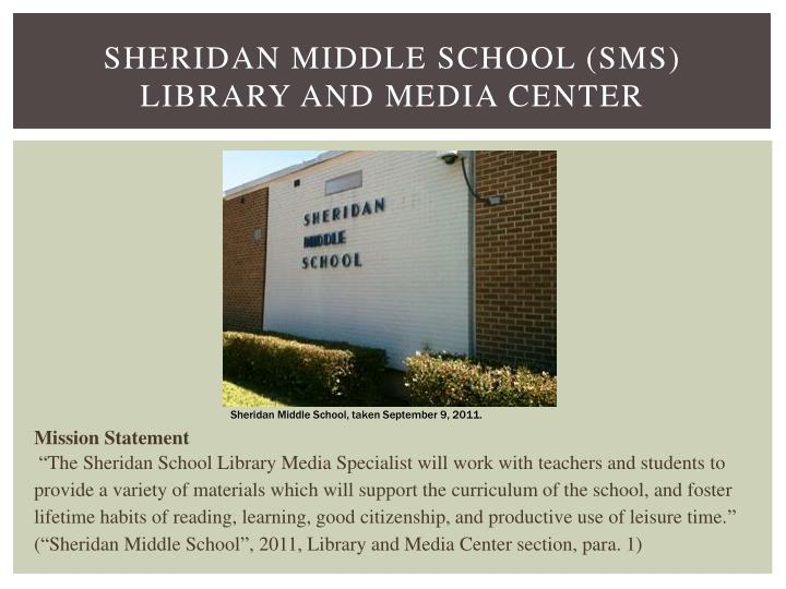 Sheridan Middle School (SMS) Library and Media Center