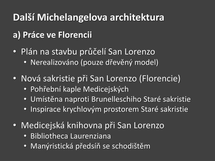 Další Michelangelova architektura