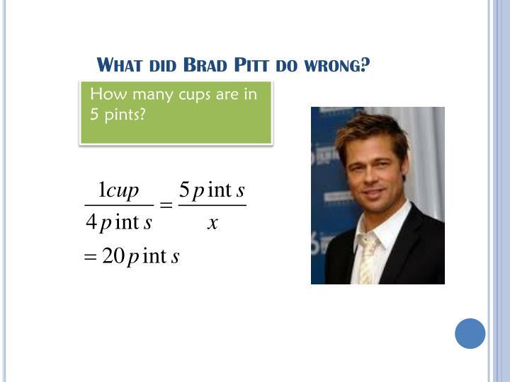 What did Brad Pitt do wrong?
