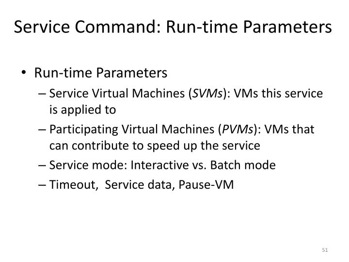 Service Command: Run-time Parameters