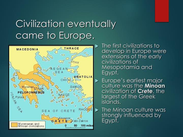 Civilization eventually