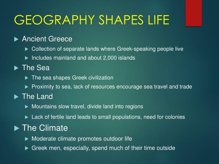 GEOGRAPHY SHAPES LIFE