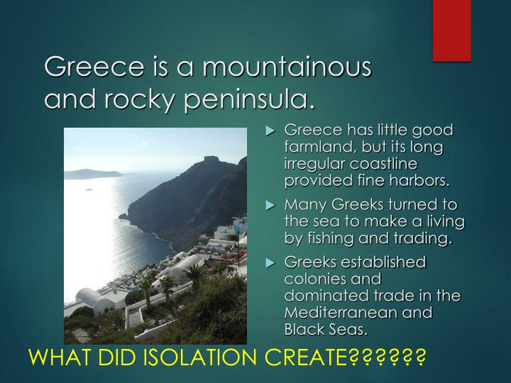 Greece is a mountainous