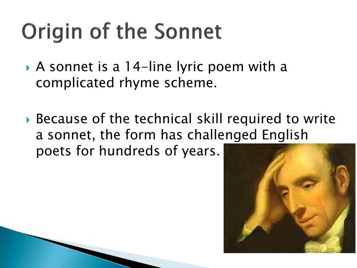 sonnets and the form of There are many varieties of the sonnet form, but shakespearean sonnets are always 14 lines the quatrain is a poetic term for 4 lines of poetry that share a common sensibility, and usually share a rhyme scheme.