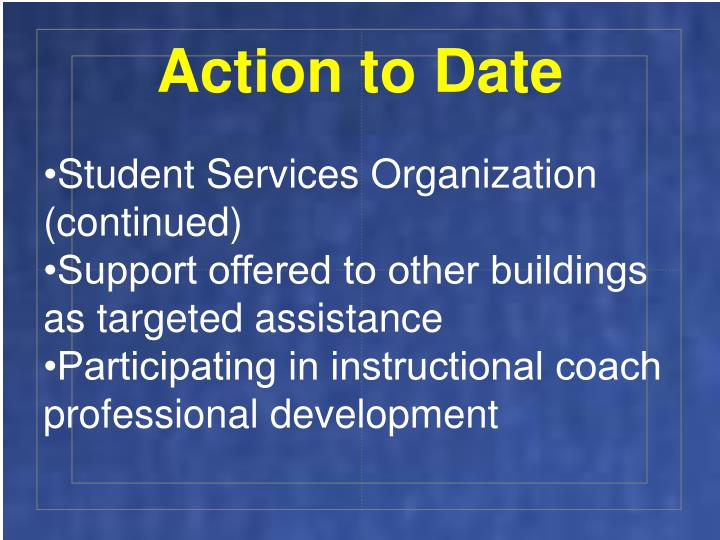 Action to Date