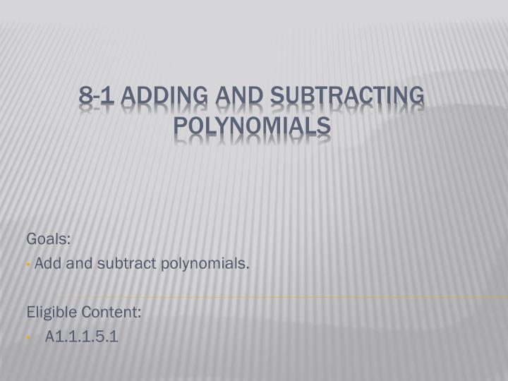 goals add and subtract polynomials eligible content a1 1 1 5 1 n.