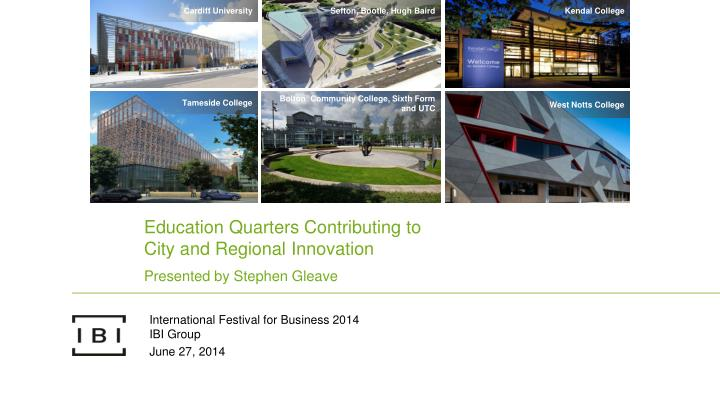 Education quarters contributing to city and regional innovation
