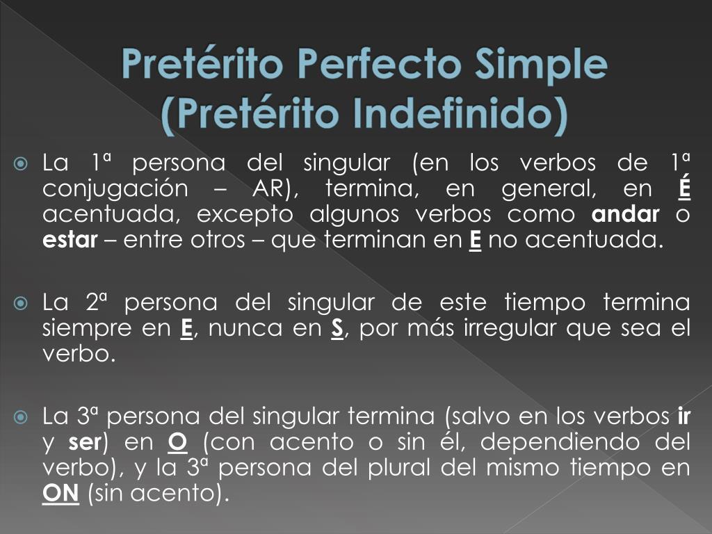 PPT - Pretérito Perfecto Simple (Pretérito Indefinido) x Pretérito Perfecto  Compuesto PowerPoint Presentation - ID:2578515