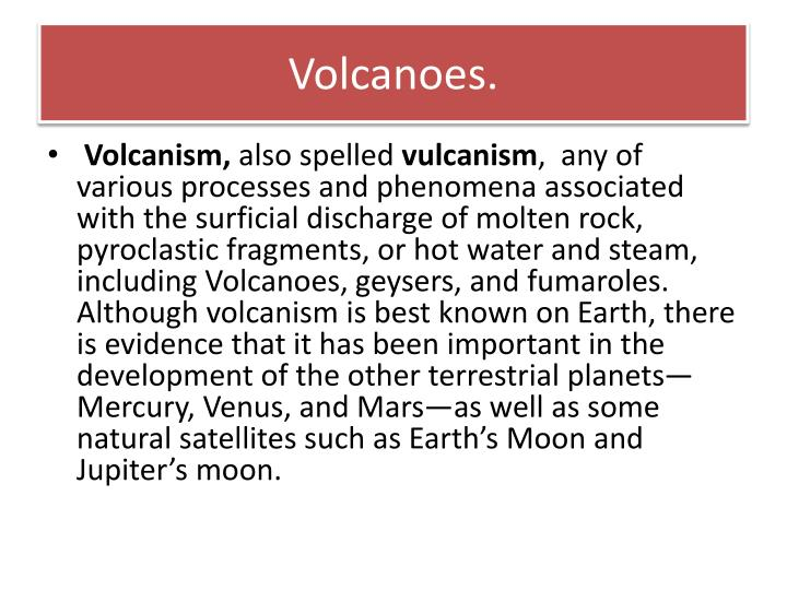 Volcanoes.