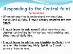 responding to the central point1