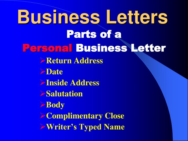 business letters parts of a personal business letter