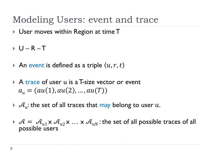 Modeling Users: event and trace