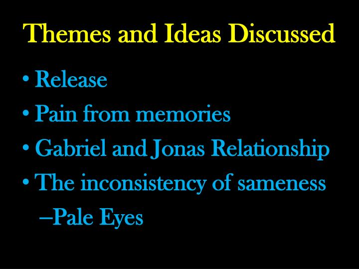 Themes and Ideas Discussed