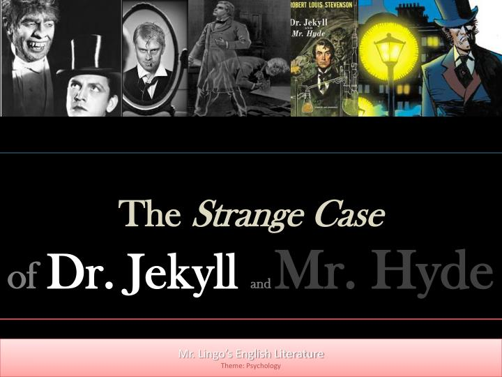 """strange case dr jekyll and mr hyde 2 """"the strange case of dr jeckyll and mr hyde"""" has long been a favorite of mine read first when i was barely a teenager, i was both intrigued and frightened by the idea of the good and evil within us all being divided between two selves: one possessed of good qualities, and one inherently evil."""