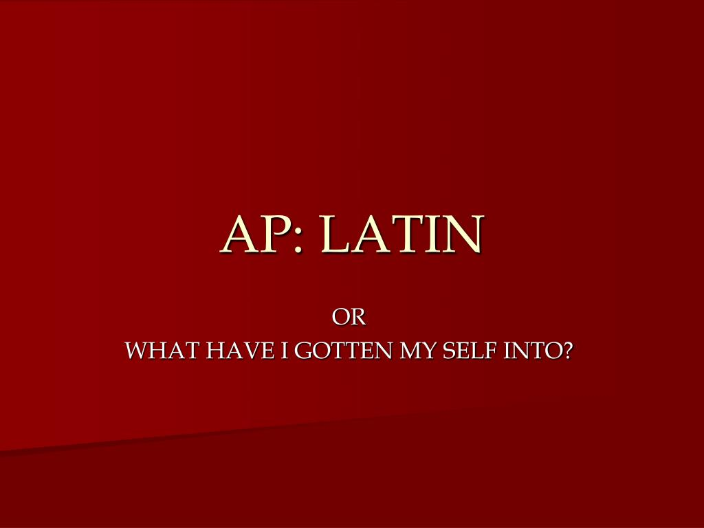 Ppt Ap Latin Powerpoint Presentation Free Download Id 2579371