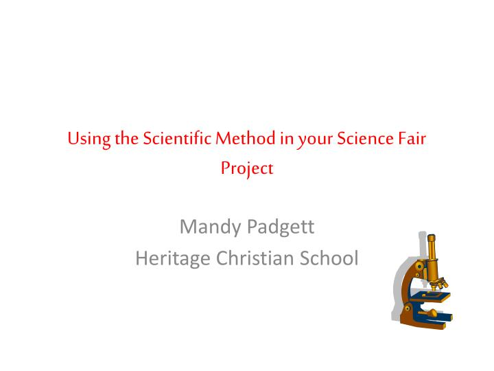 using the scientific method in your science fair project