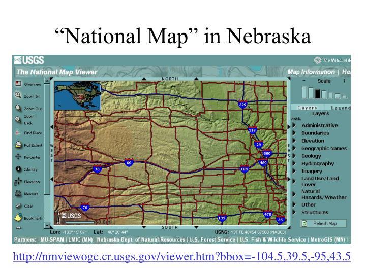 """""""National Map"""" in Nebraska"""