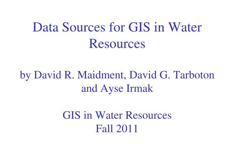 Data Sources for GIS in Water Resources