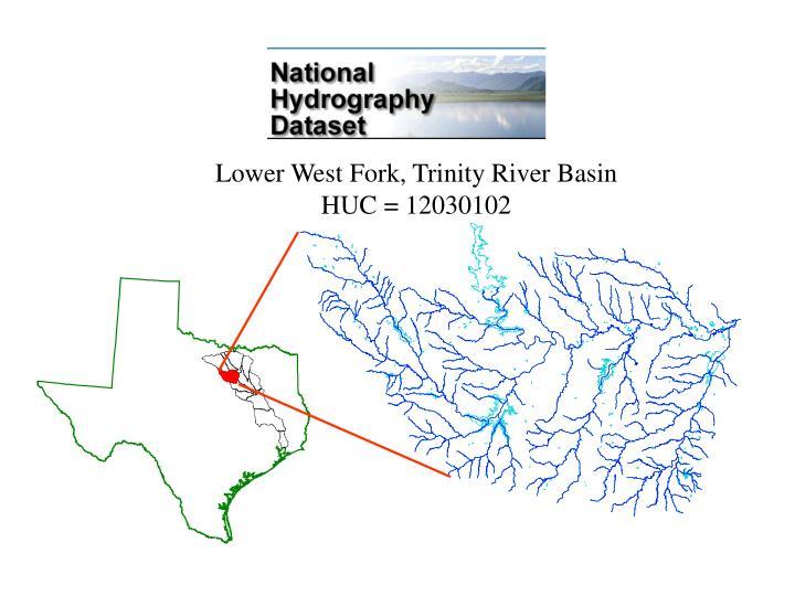 Lower West Fork, Trinity River Basin