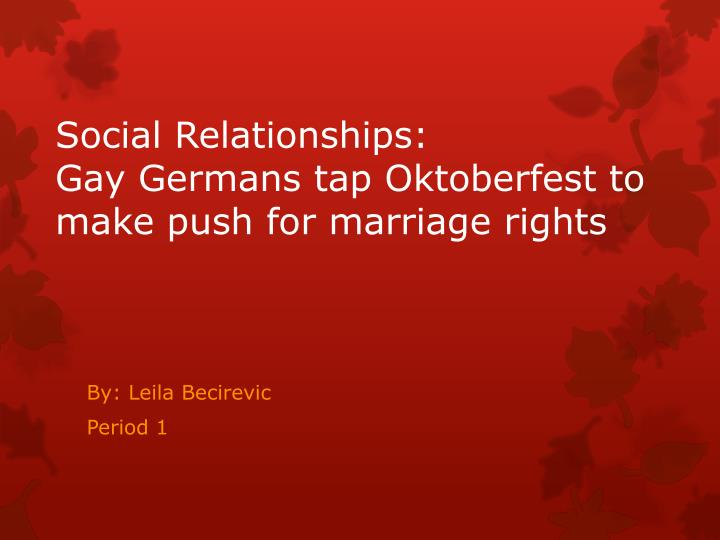 social relationships gay germans tap oktoberfest to make push for marriage rights n.