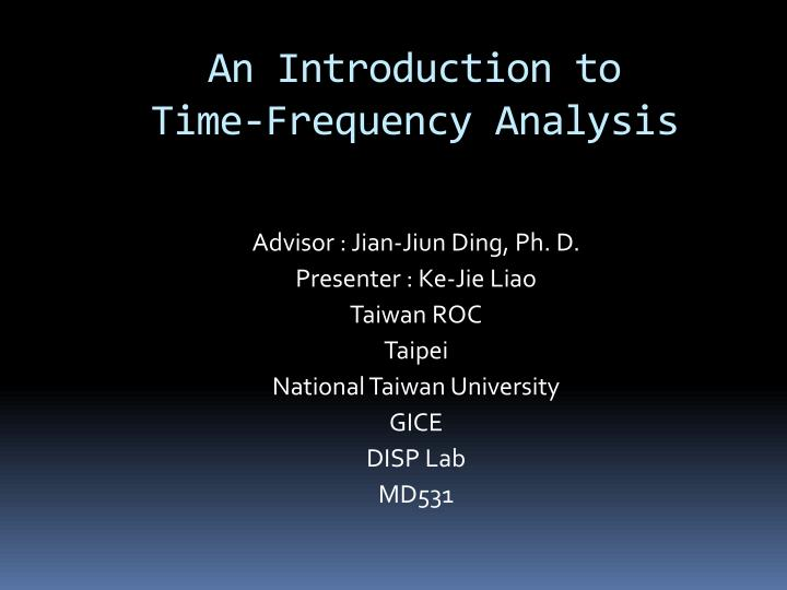 an introduction to time frequency analysis n.