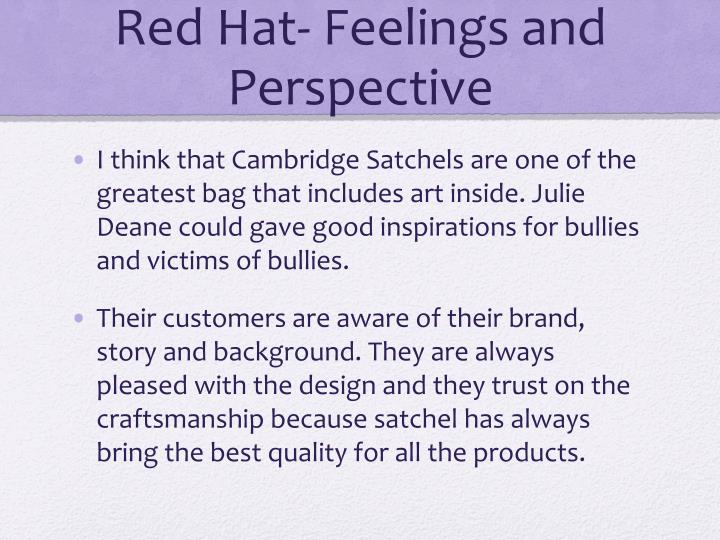 Red Hat- Feelings and Perspective