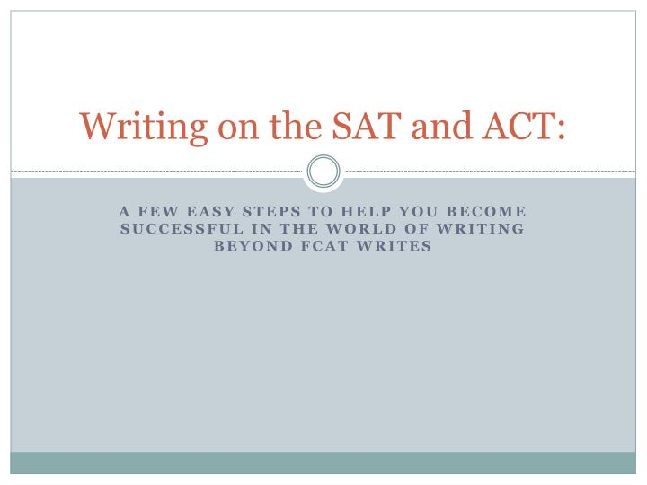 writing on the sat and act