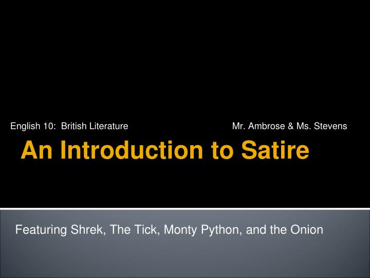 Ppt An Introduction To Satire Powerpoint Presentation Free