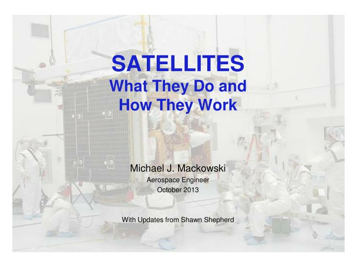 satellites what they do and how they work n.