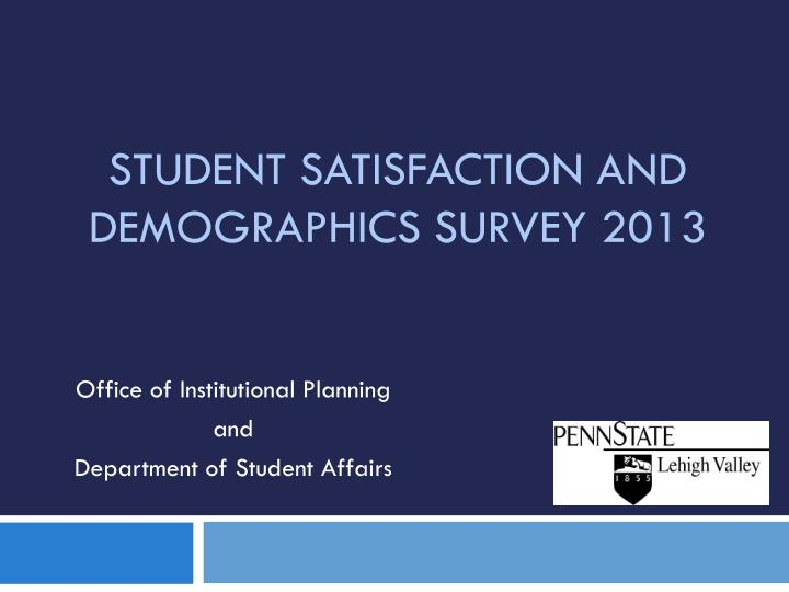 student satisfaction and demographics survey 2013 n.