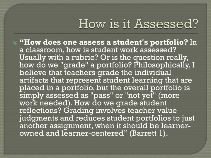 How is it Assessed?