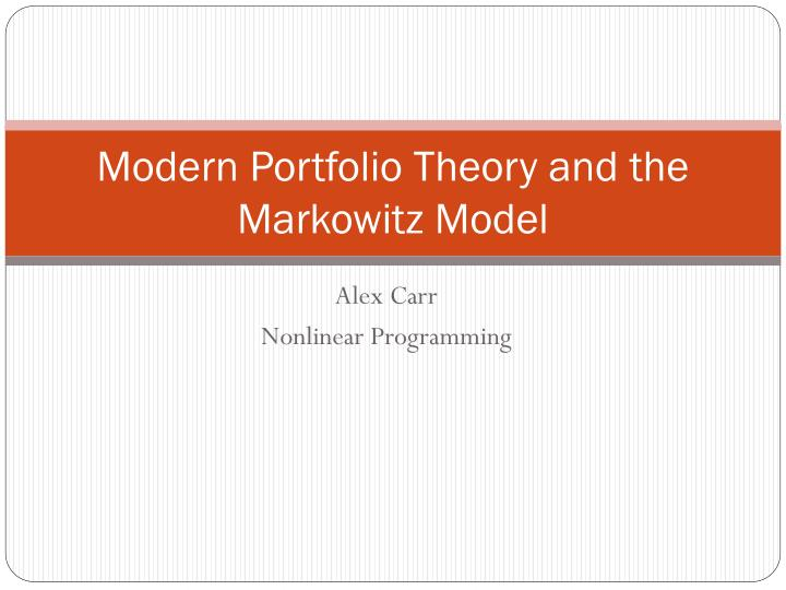 Ppt Modern Portfolio Theory And The Markowitz Model Powerpoint Presentation Id 2580816