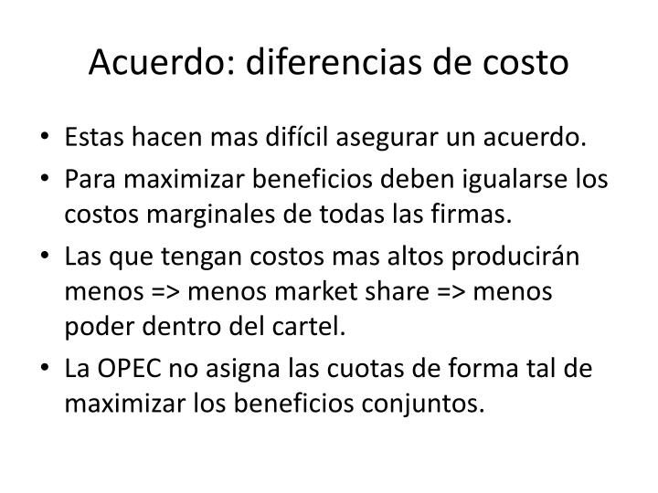 Acuerdo: diferencias de costo