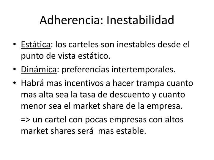 Adherencia: Inestabilidad