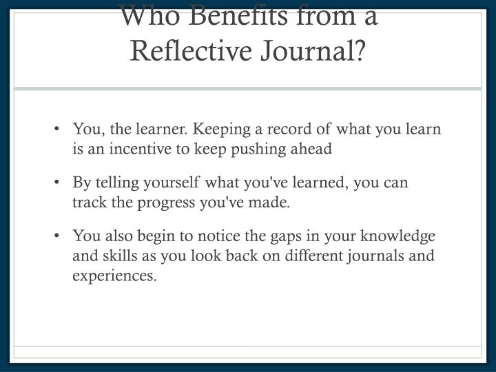 reflective journal 5 Reflection journal assignment psy 101 name: jordan carroll reflection# 4  points: 10 reflection question answers: each paper is worth a maximum of 10 points quality of answer 5 points answer nicely addressed question asked incorporated personal opinion and class material (class material  flaws in the discussion of class material personal.